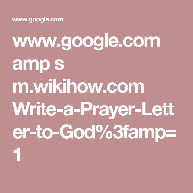 Google amp s mhow write a prayer letter to god google amp s mhow write a expocarfo