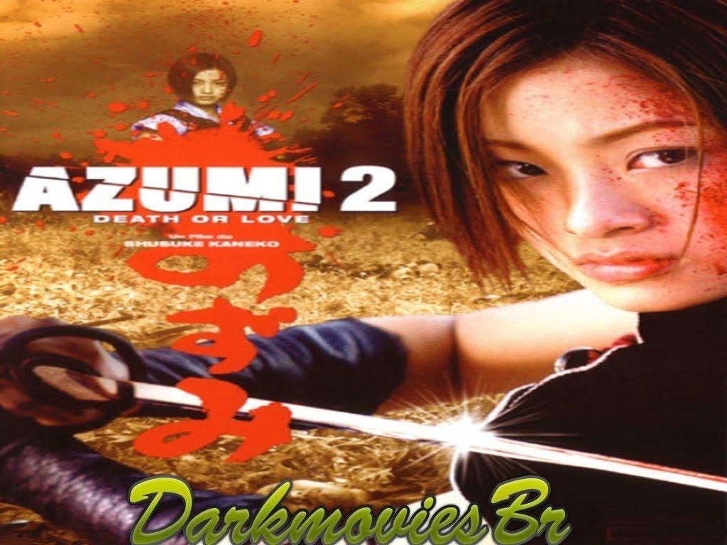 Filme Completo Dublado Azumi 2 Completo Dubladobr 720p Hd