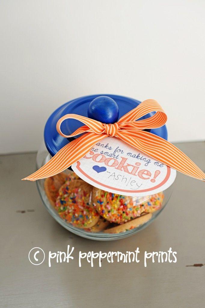 Freebies Diy Gift Ideas Teacher Reciation Week Free Printables Thanks For Making Me One Smart Cookie And Handmade Jar Entertain Fun