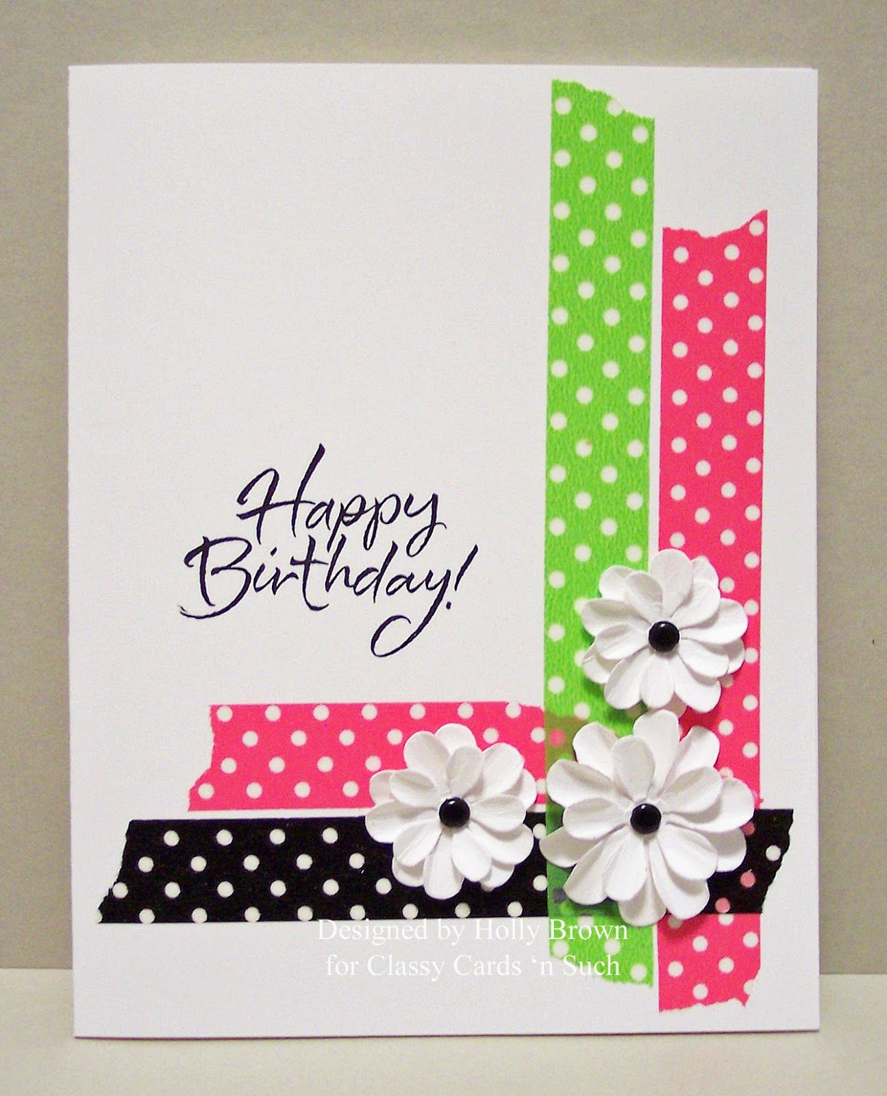 Holly sends a cheerful birthday card with a stamp and bold Trendy Tapes. Read how she did it here at http://classycardsnsuch.blogspot.com/2014/07/bold-dot-tape-card.html