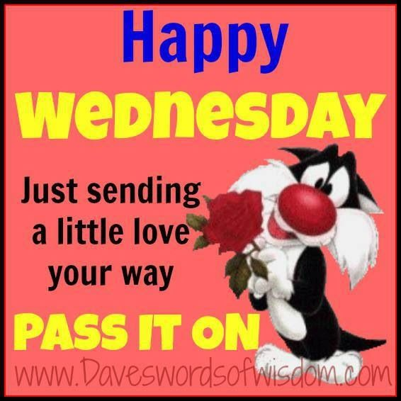 May EVERYONE have a Fun, Safe, Happy, Healthy, & Blessed Wednesday/Hump-Day/Half-Way there!!!  TC & GOD Bless EVERYONE!!!!!