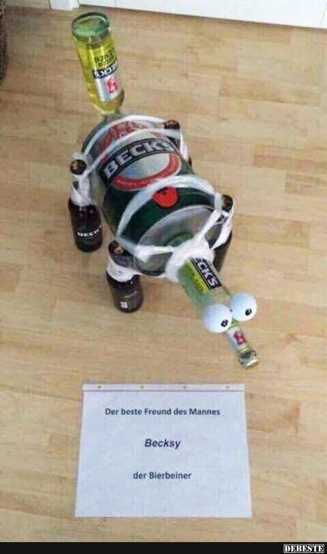 Das beste Freund des Mannes - Becksy - der Bierbeiner. | Lustige Bilder, Sprüche, Witze, echt lustig #lustigegeschenke