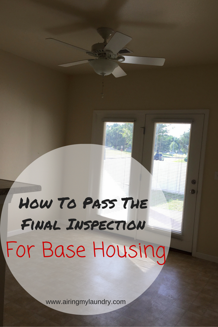 How To Pass The Final Inspection For Base Housing Base