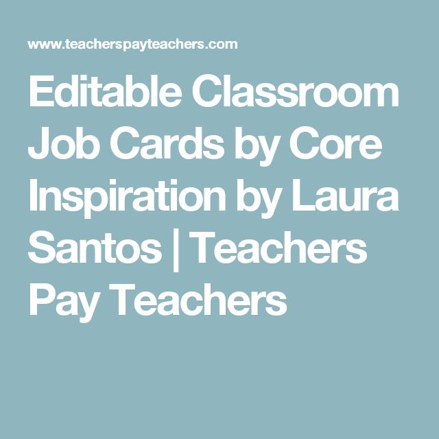Editable Classroom Job Cards by Core Inspiration by Laura Santos | Teachers Pay Teachers