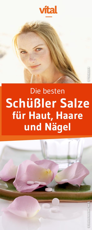 Schüssler Salze Für Haut Haare Nägel Body Pinterest