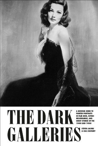 The Dark Galleries: A Museum Guide to Painted Portraits in Film Noir Gothic Melodramas and Ghost Stories of the 1940s and 1950s by Steven Jacobs http://www.amazon.com/dp/9491775197/ref=cm_sw_r_pi_dp_zKAfxb0F44SZD