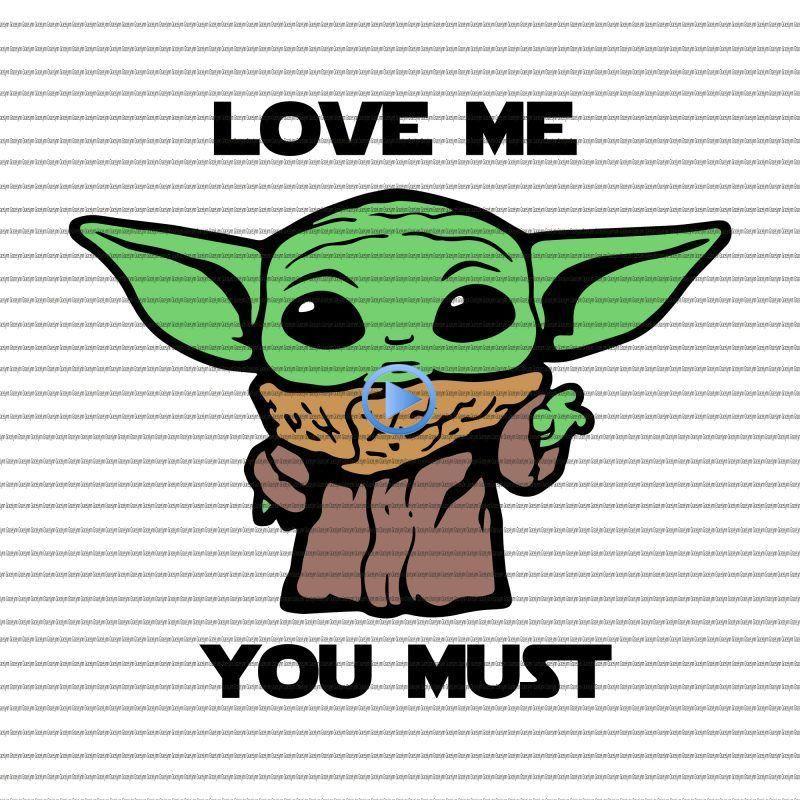 Love My You Must Baby Yoda Svg Baby Yoda Valentine Baby Yoda Valentine Svg Baby Yoda Valenti Yoda Png Yoda Drawing Yoda Art