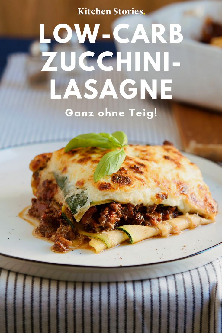 Köstliche Low-Carb-Lasagne mit Zucchini: Rezept | Kitchen Stories