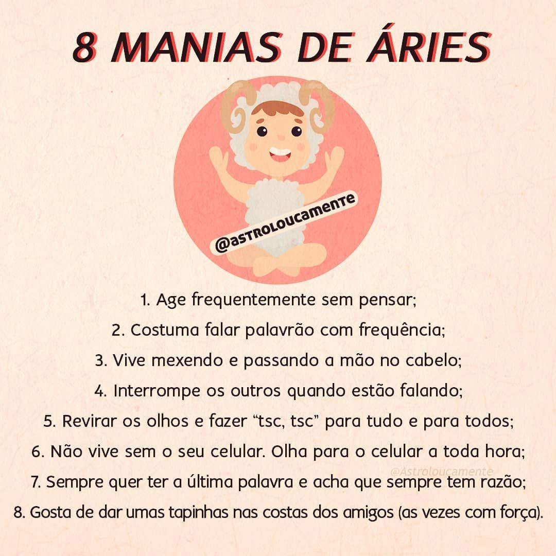 8 Manias Do Signo De Aries E So Quem E Ariano Sabe Bem O Que E