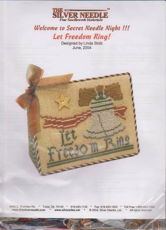 The Silver Needle Let Freedom Ring Linda Stolz Counted Cross Stitch
