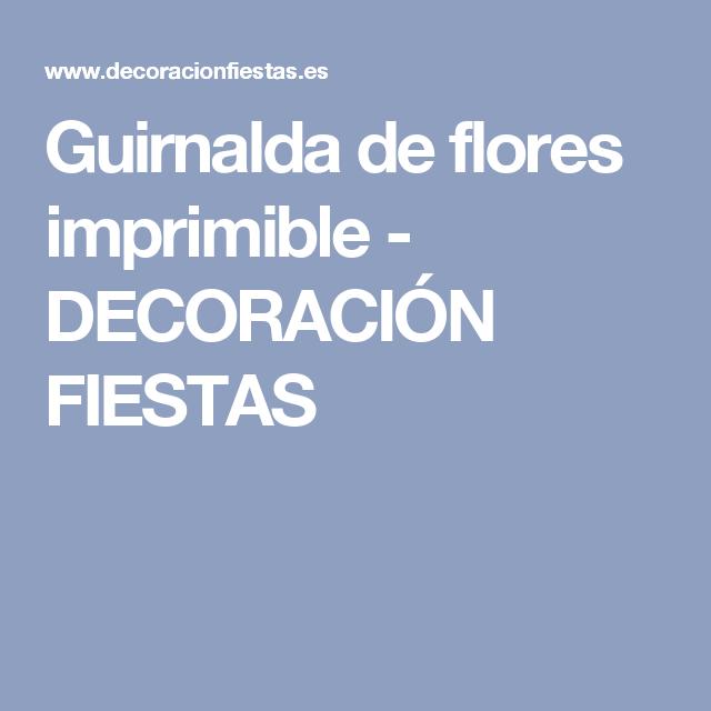 Guirnalda de flores imprimible - DECORACIÓN FIESTAS