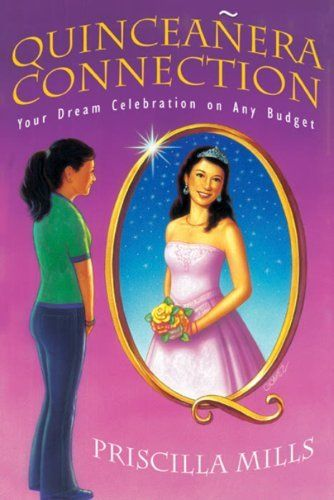 Quinceanera Connection: Your Dream Celebration On Any Budget by Priscilla Mills, http://www.amazon.com/dp/0976304228/ref=cm_sw_r_pi_dp_RQZErb13DJZY5/188-5133341-0404525