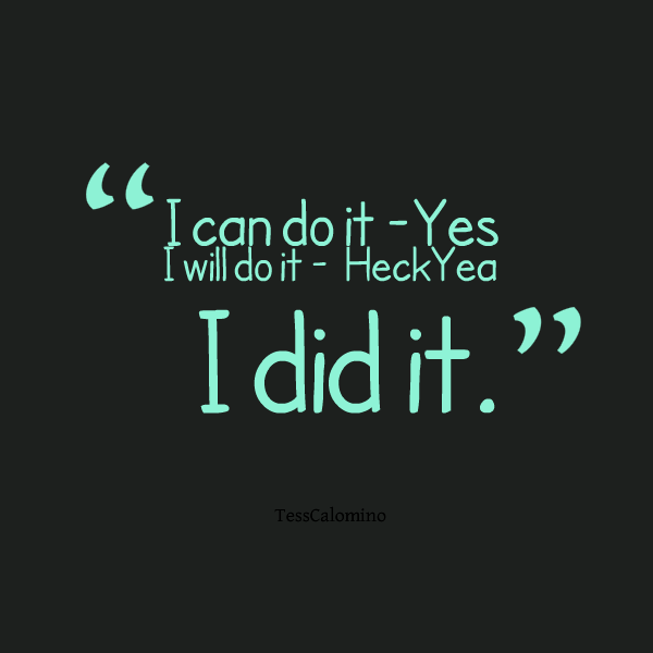 Did It My Way I Can Do It Quotes Quotes Quotes Me Quotes