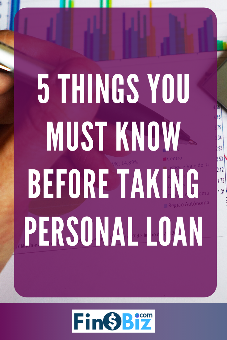5 Things You Must Know Before Taking Personal Loan In 2020 Personal Loans Person Loan