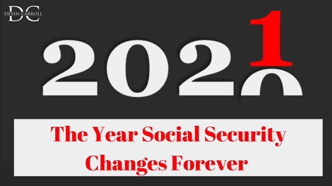 Ssdi Payment Calendar 2022.2021 When Social Security Changes Forever Social Security Benefits Social Security Social Security Disability