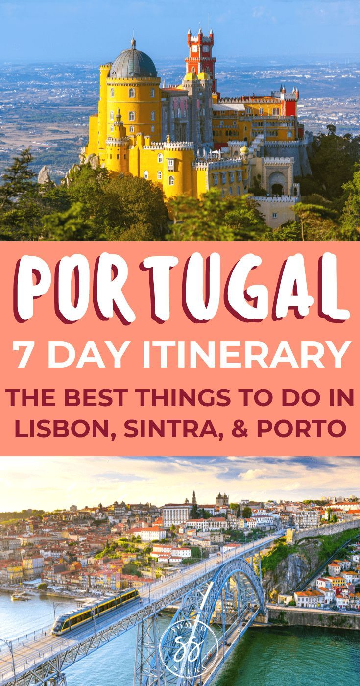 One Week Portugal Itinerary: Discover the Best of Lisbon, Sintra, and Porto #traveltoportugal