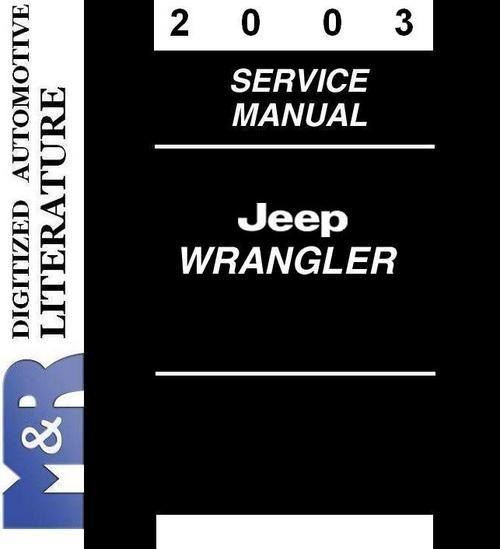 2003 Jeep Wrangler Tj Service Shop Manual