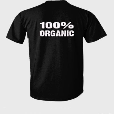 100% Organic tshirt - Ultra-Cotton T-Shirt Back Print Only