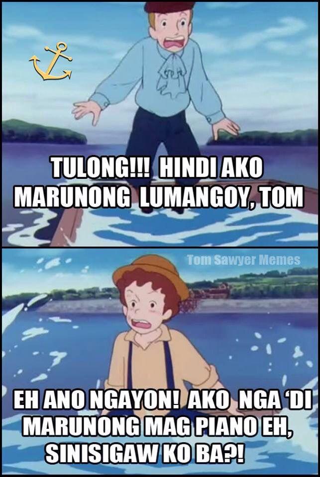 Meme Generator Funny Tagalog : Pin by herschel xd on tom sawyer meme pinterest pinoy