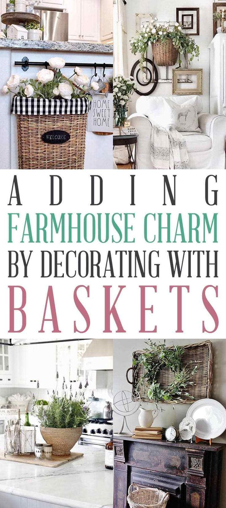 Adding Farmhouse Charm by Decorating With Baskets The