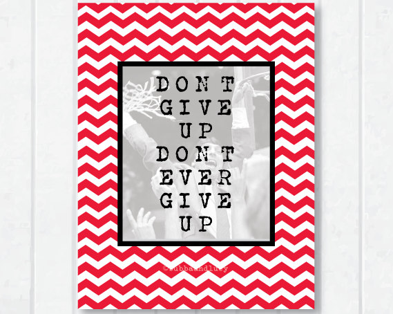 """NC State 8x10 Chevron Print with Jimmy V """"Don't give up, don't ever give up!"""" Love!"""