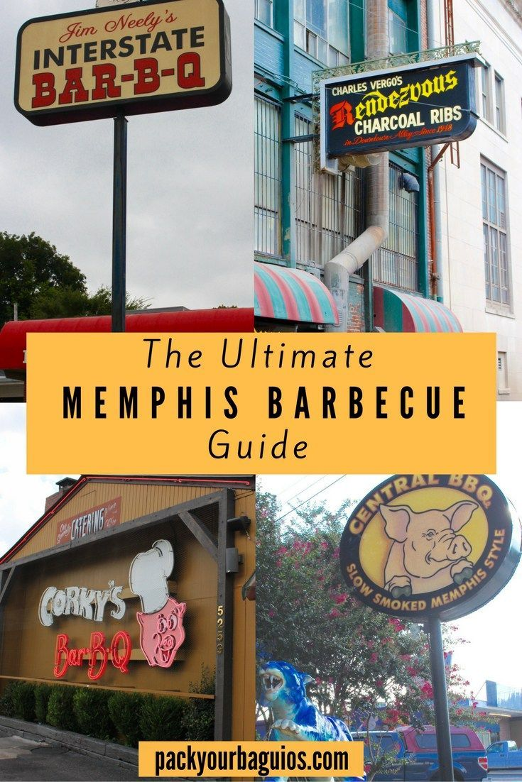 The Ultimate Memphis Barbecue Guide Travel Tips Memphis