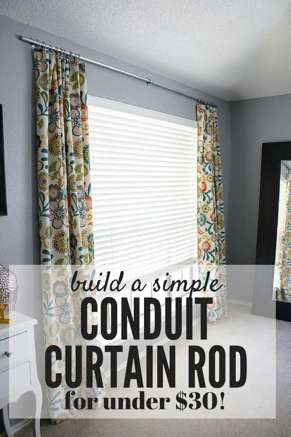 Easy Diy Conduit Curtain Rod Love Renovations Homemade