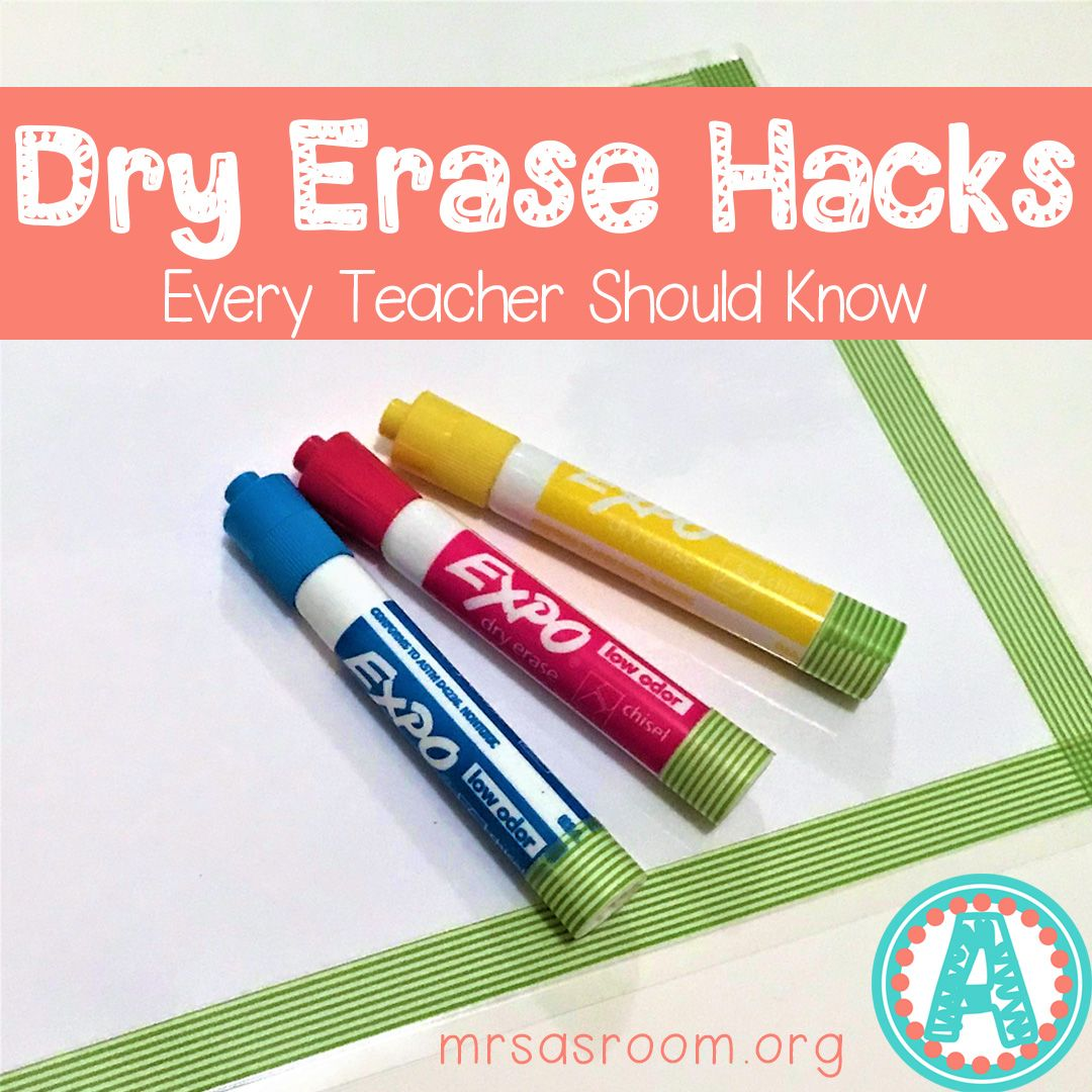 Dry Erase Hacks Every Teacher Should Know