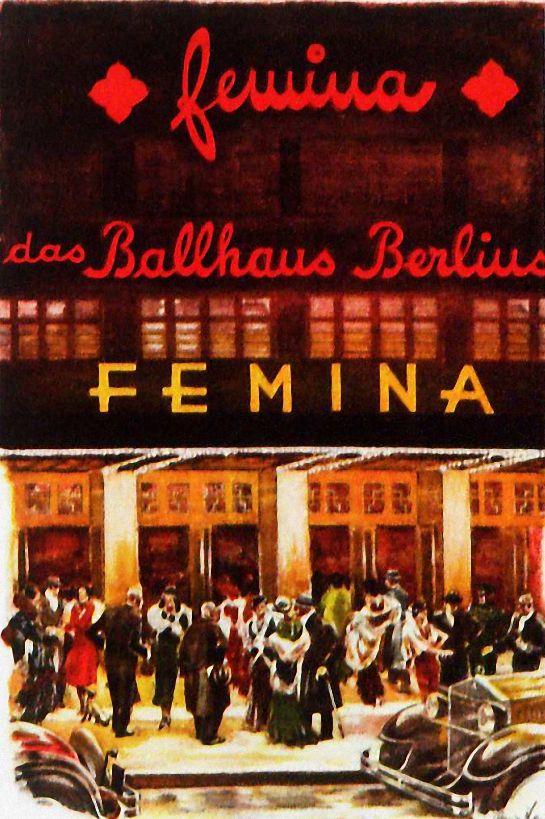 Ballhaus Femina, Nürnberger Straße, 1928.