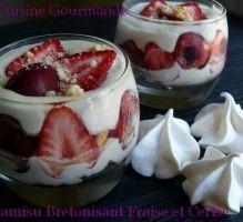 Recette - Tiramisu bretonisant fraises et cerises - Notée 4.5/5 par les internautes