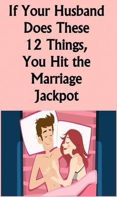 If Your Husband Does These 12 Things, You Hit the Marriage Jackpot #health #food…