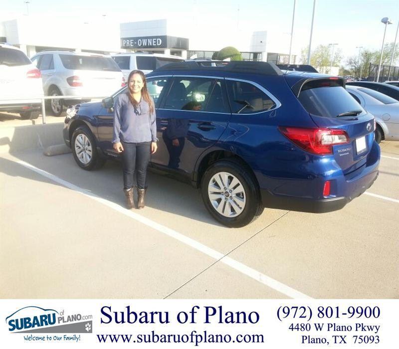 Congratulations To Liliana Vega On Your Subaru Outback Purchase From Lou Colvin At Subaru Of Plano Newcar Subaru Happy Anniversary New Cars
