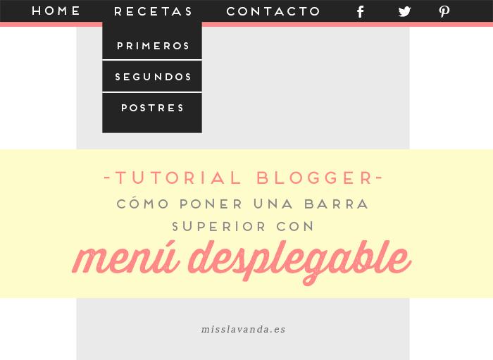 Tutorial Blogger: Cómo poner una barra superior con menú desplegable ...