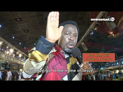 PRAYER FOR BREAKTHROUGH WITH T B  JOSHUA!! | Words of life!