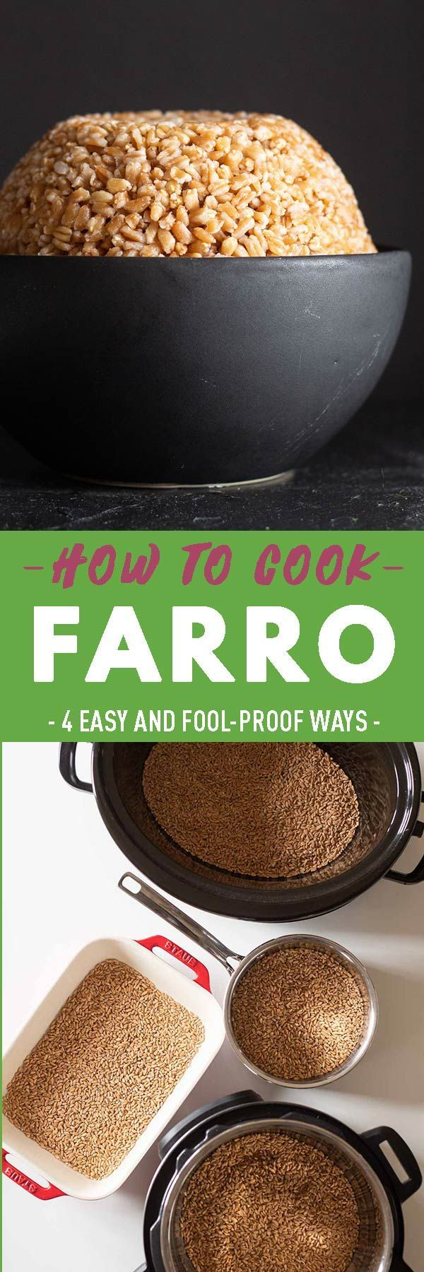 Photo of How to Cook Farro – The Foolproof Way – Green Healthy Cooking