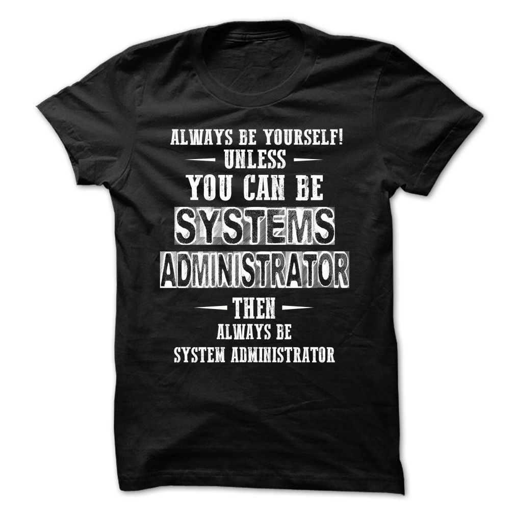 #Statestshirt... Cool T-shirts  Worth :$20.ninety ninePurchase Now  Low cost Codes View pictures & photographs of Best Seller - SYSTEM ADMINISTRATOR t-shirts & hoodies:For those who do not completely love our design, you'll be able to SEARCH your favourite ....