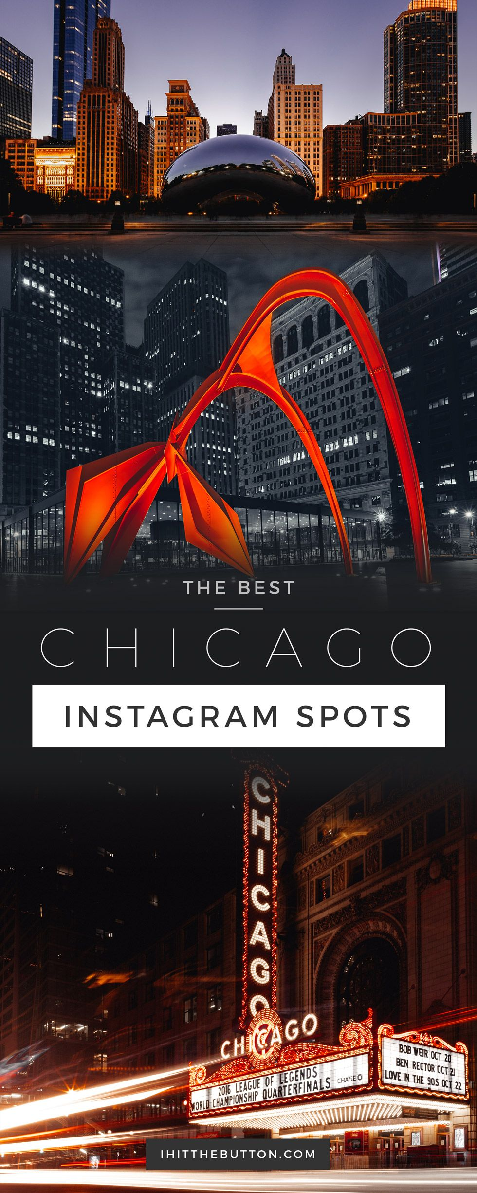 The 12 Best Places To Take Pictures In Chicago Travel Guide Chicago Photos Chicago Travel Guide Chicago Travel