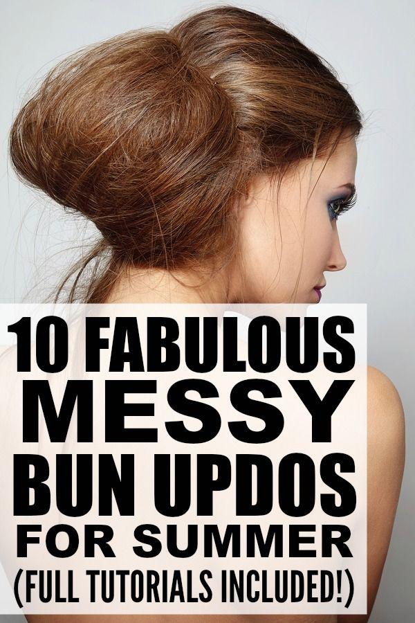 10 fabulous messy bun tutorials for long hair | Messy buns, Updos ...