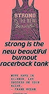 #beautiful #Burnout #Exerci #Racerback #Strong #Tank #Womens #workout Strong is the New Beautiful Bu...