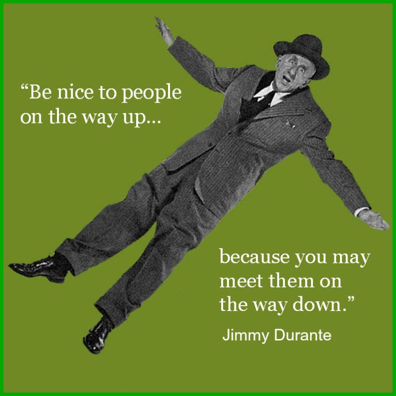 Movie Actor Quotes - Jimmy Durante - Film Actor Quotes - #jimmydurante