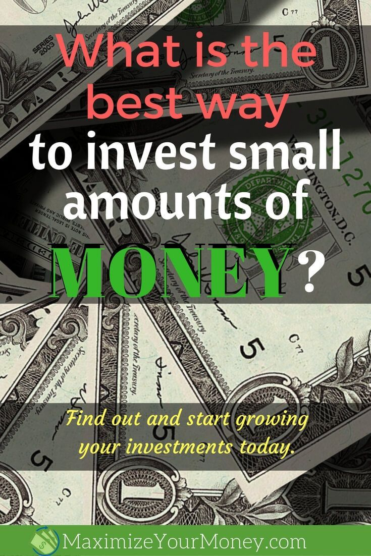 How To Invest Small Sums Of Money