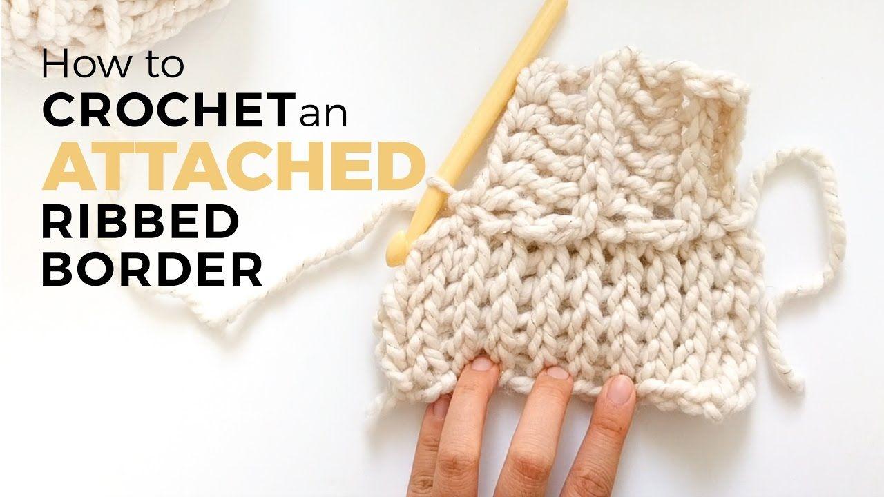 Attached Ribbed Border   Crochet & Knitting. Vídeos !!!☆   Pinterest