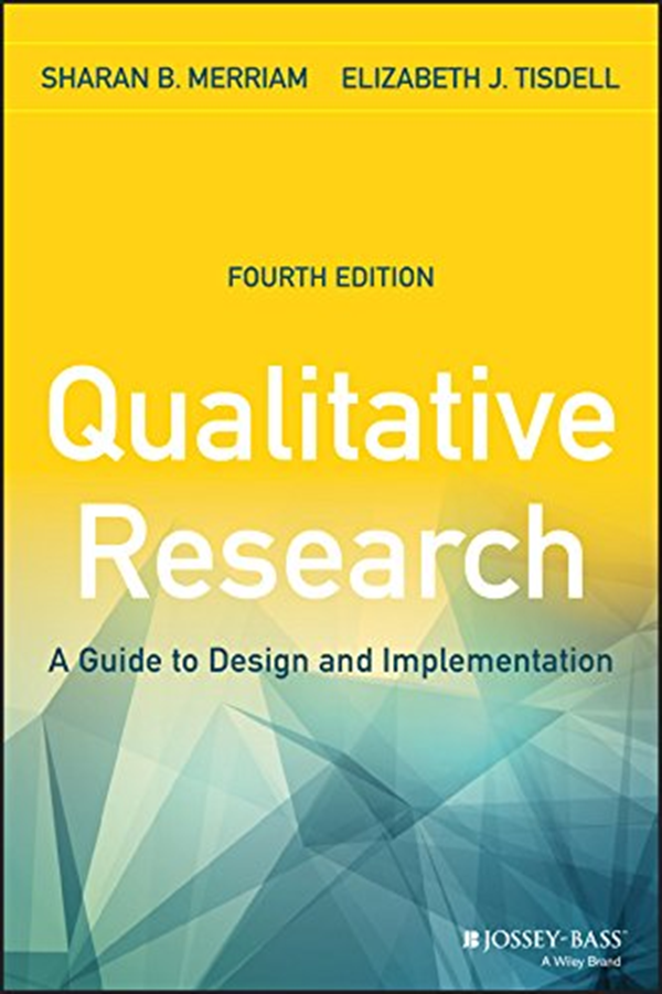 2015 Qualitative Research A Guide To Design And Implementation By Sharan B Merriam Jossey Bass Data Analysis Software Action Research Research Methods