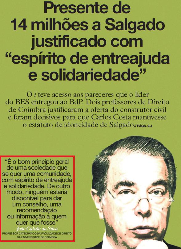 Expresso revela o parecer em que Calvão da Silva, agora indicado para ministro da Administração Interna, defendeu a idoneidade do antigo líder do BES e muito mais