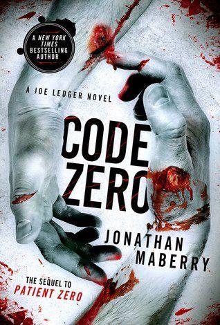 Eagerly Awaiting Code Zero Joe Ledger 6 By Jonathan Maberry