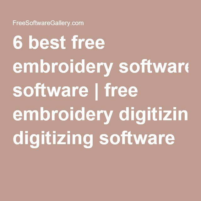 6 Best Free Embroidery Software