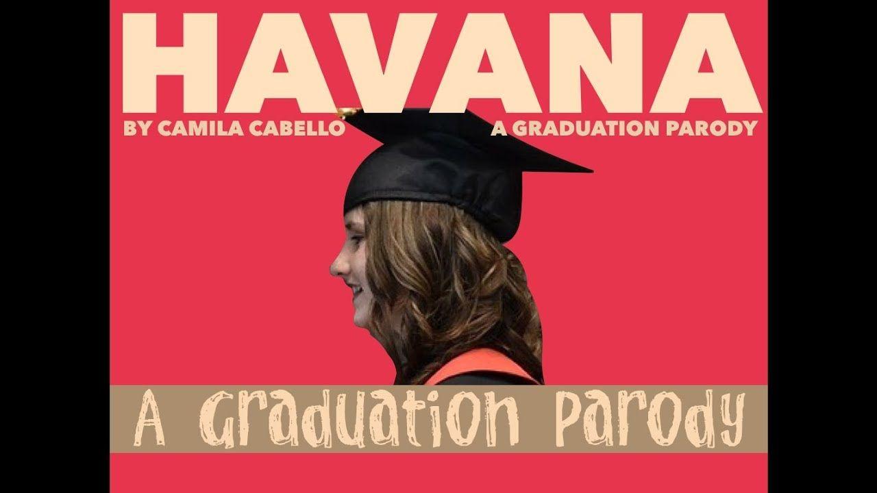 Havana Graduation Parody Camila Cabello For Eoy Ceremony