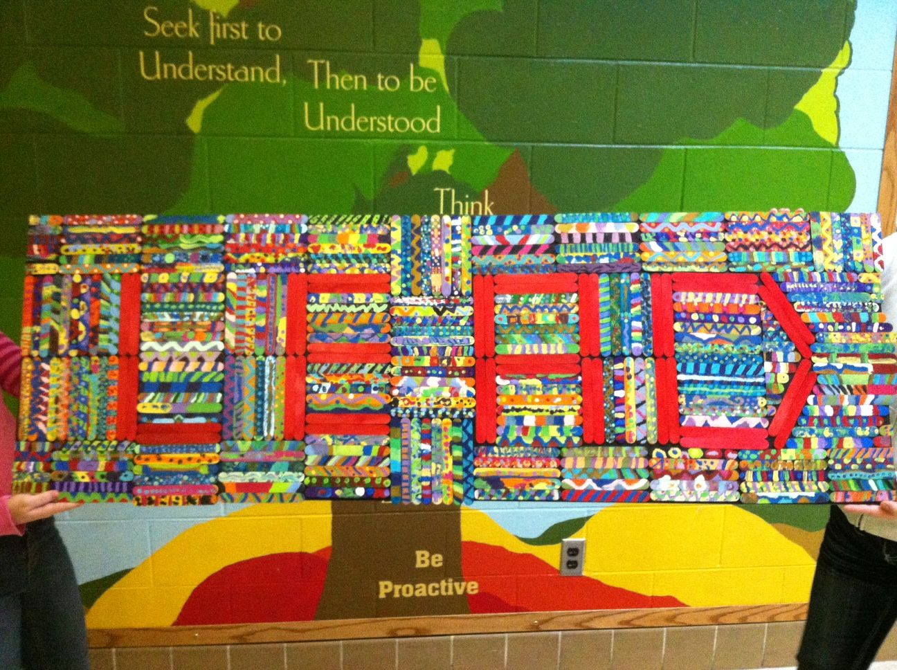 Lead Mural Made From Popsicle Sticks To Practice Habit 6 Synergize Every Student In The School