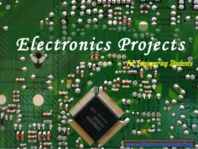 Electronics Projects List for Engineering Students by Electronics ...