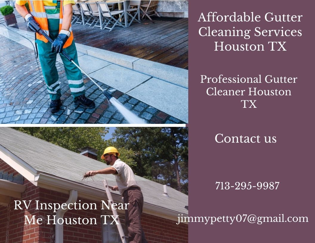 RV Inspection Near Me Houston TX Cleaning gutters